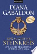 Der magische Steinkreis  : Das große Kompendium zur Highland-Saga