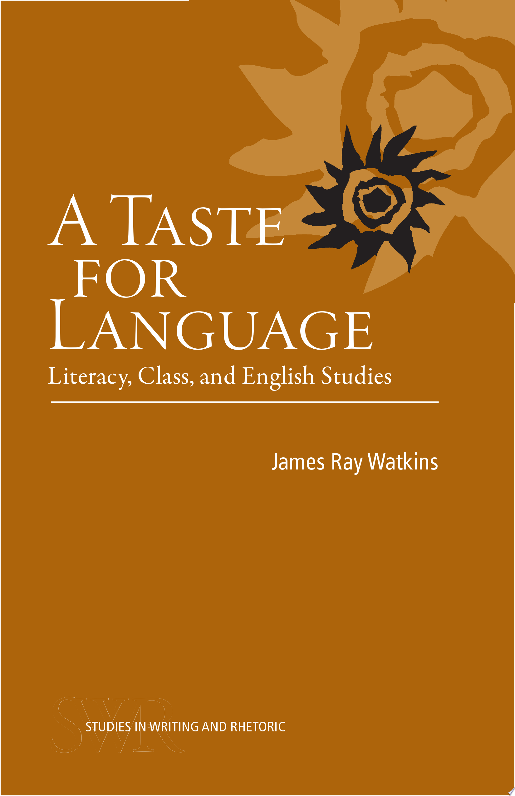 A Taste for Language