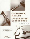 The Consumer Health Information Source Book Book PDF