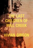 The Last Children of Mill Creek Book PDF