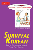 Survival Korean: How to Communicate without Fuss or Fear - ...