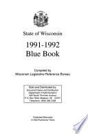"""The State of Wisconsin Blue Book"" by Wisconsin. Legislature. Legislative Reference Bureau"