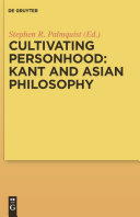 Cultivating Personhood  Kant and Asian Philosophy