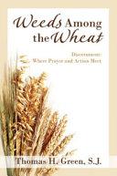 Weeds Among the Wheat