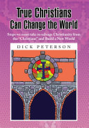 True Christians Can Change the World