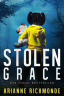 Stolen Grace (A gripping psychological thriller and family drama)