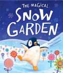 The Magical Snow Garden