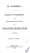 Journal Of Proceedings Of The Annual Session Of The Wisconsin Legislature For The Year