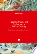 Recent Advances and Applications in Remote Sensing Book