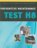 Preventive Maintenance and Inspection (PMI) Test (H8)