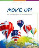 Move Up! Life, Culture and Issues of the English-speaking World