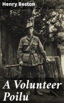 A Volunteer Poilu [Pdf/ePub] eBook