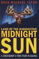 Land of the Radioactive Midnight Sun Pdf/ePub eBook