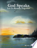 God Speaks   Let Us Reason Together