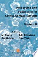 Processing and Fabrication of Advanced Materials XIII Book