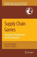 Supply Chain Games: Operations Management and Risk Valuation Pdf/ePub eBook