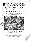 Bizzarie academiche di Gio. Francesco Loredano