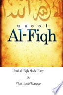 Usul Al Fiqh Made Easy  : Principles of Islamic Jurisprudence