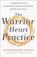The Warrior Heart Practice Pdf