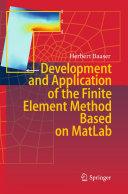 Development and Application of the Finite Element Method based on MatLab