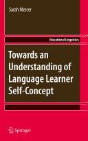 Towards an Understanding of Language Learner Self Concept