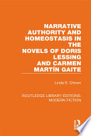 Narrative Authority and Homeostasis in the Novels of Doris Lessing and Carmen Martín Gaite