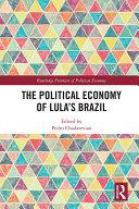 The Political Economy of Lula's Brazil