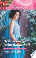 Heiress s Royal Baby Bombshell
