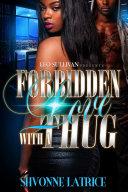 Forbidden Love With A Thug
