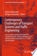Contemporary Challenges of Transport Systems and Traffic Engineering Book