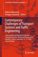 Contemporary Challenges of Transport Systems and Traffic Engineering