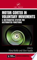 Motor Cortex in Voluntary Movements