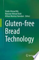 Gluten free Bread Technology