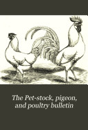 The Pet stock  Pigeon  and Poultry Bulletin