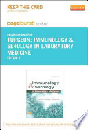 Immunology & Serology in Laboratory Medicine - Pageburst E-Book on Kno (Retail Access Card)