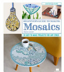 Beginner s Guide to Making Mosaics