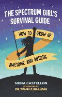 The Spectrum Girl s Survival Guide