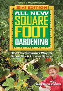 All New Square Foot Gardening, Second Edition
