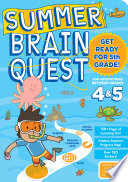 Summer Brain Quest  Between Grades 4   5