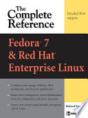 Fedora Core 7   Red Hat Enterprise Linux  The Complete Reference
