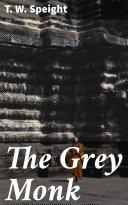 The Grey Monk Book