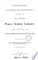 Catalogue     of the books of the St  Louis public school library Book PDF