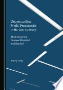Understanding Media Propaganda in the 21st Century