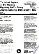 Technical Reports of the National Highway Traffic Safety Administration  a Bibliography  1977