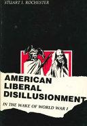 American Liberal Disillusionment