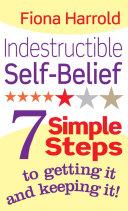 Indestructible Self Belief