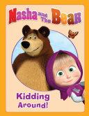 Pdf Masha and the Bear: Kidding Around Telecharger
