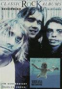 Classic Rock Albums  Nirvana   Nevermind