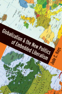 Pdf Globalization and the New Politics of Embedded Liberalism Telecharger