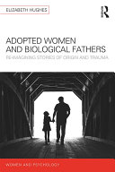 Adopted Women and Biological Fathers